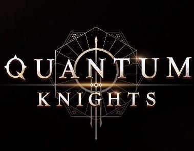 Quantum Knights 量子骑士